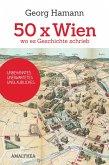 50 x Wien, wo es Geschichte schrieb (eBook, ePUB)
