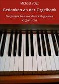 Gedanken an der Orgelbank (eBook, ePUB)