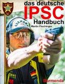 das deutsche IPSC Handbuch (eBook, ePUB)
