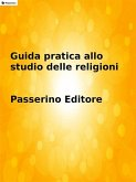 Guida pratica allo studio delle religioni (eBook, ePUB)