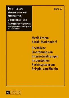 Rechtliche Einordnung von Internetwährungen im ...
