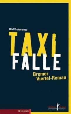 Taxifalle - Kretschmer, Olaf