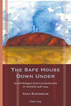 The Safe House Down Under - Rosenbaum, Anna