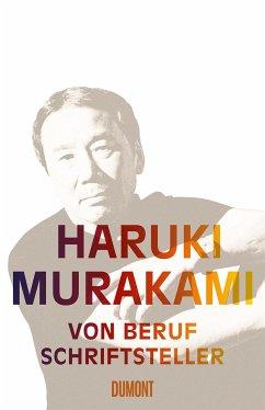 Von Beruf Schriftsteller - Murakami, Haruki