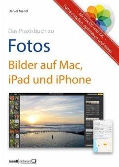 Das Praxisbuch zu Fotos