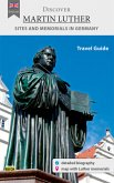 Discover Martin Luther - Travel Guide