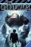 Die Robot Wars (Mängelexemplar)