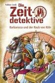 Barbarossa und der Raub von Köln / Die Zeitdetektive Bd.34 (Mängelexemplar)