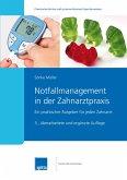 Notfallmanagement in der Zahnarztpraxis (eBook, ePUB)