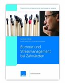 Burn-out und Stressmanagement bei Zahnärzten (eBook, ePUB)