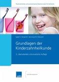 Grundlagen der Kinderzahnheilkunde (eBook, ePUB)