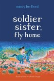 Soldier Sister, Fly Home (eBook, ePUB)