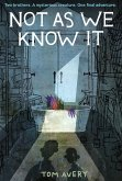 Not As We Know It (eBook, ePUB)