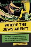 Where the Jews Aren't (eBook, ePUB)