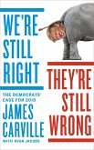 We're Still Right, They're Still Wrong (eBook, ePUB)
