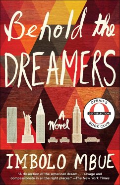 Behold the Dreamers (eBook, ePUB) - Mbue, Imbolo