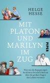 Mit Platon und Marilyn im Zug (eBook, ePUB)