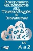Pequeno Glossário de Tecnologia e Internet (eBook, ePUB)