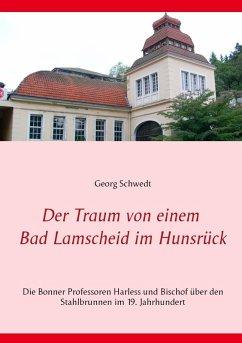 Der Traum von einem Bad Lamscheid im Hunsrück (eBook, ePUB)