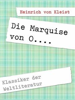 Die Marquise von O.... (eBook, ePUB)
