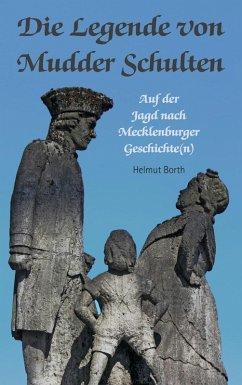 Die Legende von Mudder Schulten (eBook, ePUB)