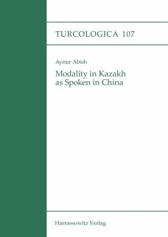 Modality in Kazakh as Spoken in China (eBook, PDF) - Abish, Aynur