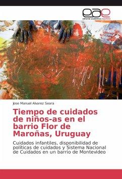Tiempo de cuidados de niños-as en el barrio Flor de Maroñas, Uruguay