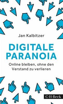 Digitale Paranoia (eBook, ePUB) - Kalbitzer, Jan