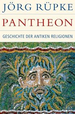 Pantheon (eBook, ePUB) - Rüpke, Jörg