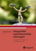 Körperbild und Körperbildstörungen (eBook, ePUB)