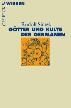 Götter und Kulte der Germanen (eBook, PDF) - Simek, Rudolf