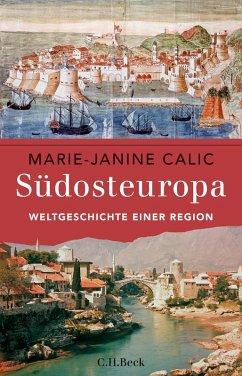 Südosteuropa (eBook, ePUB) - Calic, Marie-Janine
