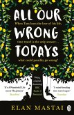 All Our Wrong Todays (eBook, ePUB)