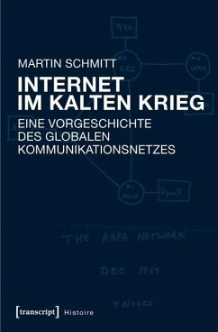 Internet im Kalten Krieg - Schmitt, Martin