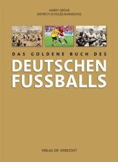 Das goldene Buch des deutschen Fußballs - Grüne, Hardy; Schulze-Marmeling, Dietrich