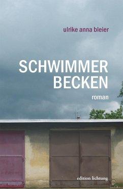Schwimmerbecken - Bleier, Ulrike Anna