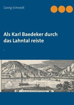 Als Karl Baedeker durch das Lahntal reiste