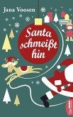 Santa schmeißt hin (eBook, ePUB)