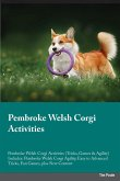 Pembroke Welsh Corgi Activities Pembroke Welsh Corgi Activities (Tricks, Games & Agility) Includes