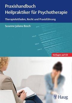 Praxishandbuch Heilpraktiker für Psychotherapie - Bosch, Susanne J.