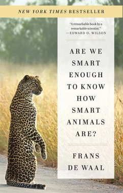 Are We Smart Enough How Smart Animals Are? - Waal, Frans de