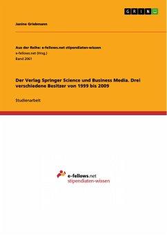 Der Verlag Springer Science und Business Media. Drei verschiedene Besitzer von 1999 bis 2009