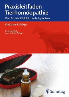 Praxisleitfaden Tierhomöopathie - Krüger, Christiane P.