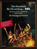 Das Fetenbuch für Alt und Jung - XXL, für Gesang und Gitarre