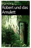 Robert und das Amulett
