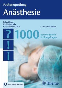 Facharztprüfung Anästhesie - Braun, Roland;Jahn, Uli-Rüdiger;Wittenberg, Gerhard