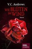 Wie Blüten im Wind (eBook, ePUB)