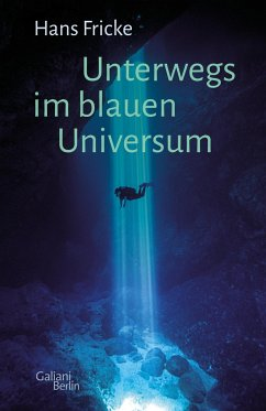 Unterwegs im blauen Universum - Fricke, Hans