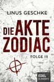 Die Akte Zodiac Bd.3 (eBook, ePUB)