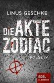 Die Akte Zodiac Bd.4 (eBook, ePUB)